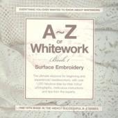 A-Z of Whitework Book 1