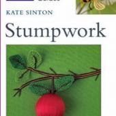 Stumpwork - RSN Essential Stitch Guide