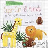 Super Cute Felt Animals