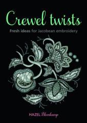 Crewel Twists by Hazel Blomkamp